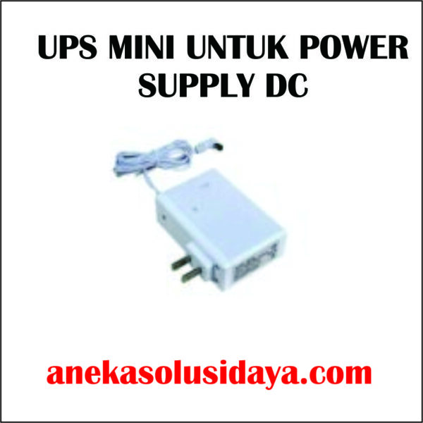 UPS MINI UNTUK POWER SUPPLY DC